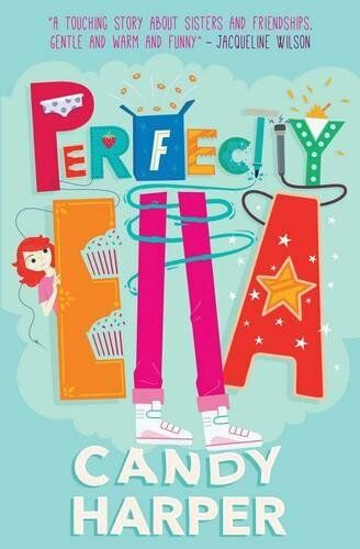 The Strawberry Sisters: Perfectly Ella By Candy Harper