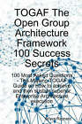 Togaf the Open Group Architecture Framework 100 Success Secrets - 100 Most Asked Questions: The Missing Togaf Guide on How to Achieve and Then Sustain by Boyce Raynard (Paperback / softback, 2008)