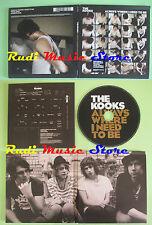 CD singolo The Kooks Always Where I Need To Be CARDSLEEVE PROMO no lp mc(S19)