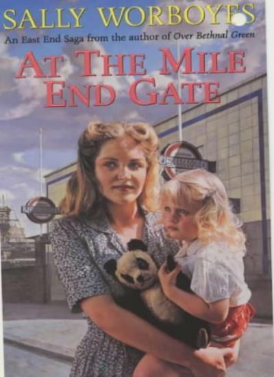 At the Mile End Gate,Sally Worboyes- 9780340728802