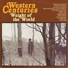 Weight of The World 0877746007729 by Western Centuries CD