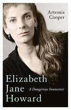 Elizabeth Jane Howard: A Dangerous Innocence by Artemis Cooper (Paperback, 2017)