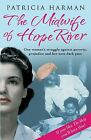 The Midwife of Hope River von Patricia Harman (2013, Taschenbuch)