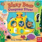 Bizzy Bear: Deepsea Diver by Nosy Crow (Board book, 2015)