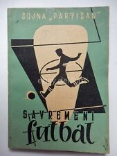 SAVREMENI FUTBAL Beograd 1952 calcio football Sdjna Partizan Yugoslavia