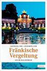 Fränkische Vergeltung von Jacqueline Lochmüller (2016, Taschenbuch)