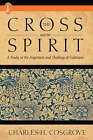 THE Cross and the Spirit by Charles H. Cosgrove (Paperback, 1988)