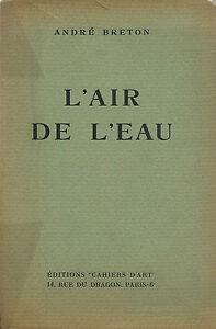 Detalles De Rare Eo Poésie Surréaliste André Breton Tirage 345 Exemplaires Lair De Leau