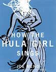 How the Hula Girl Sings by Joe Meno (Paperback, 2005)