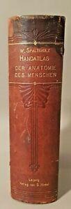 """Livre  """"Handatlas der Anatomie des menschen"""" , W. Spalteholz, 1903, Leipzig."""