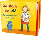 So stark bin ich! von Achim Bröger und Susa Apenrade (2015)
