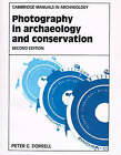 Photography in Archaeology and Conservation by Peter G. Dorrell (Paperback, 1994)