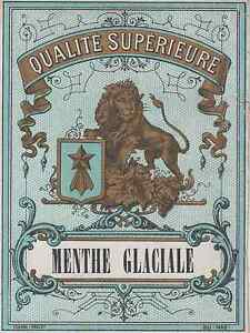 """""""MENTHE GLACIALE Qualité Supérieure"""" Etiquette-chromo originale fin 1800 BmB1ZcbC-09120755-748556243"""