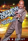 Nephew Tommy Just My Thoughts 0014381715927 With Thomas Miles DVD Region 1