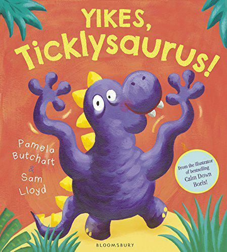 Yikes, Ticklysaurus! by Butchart, Pamela, NEW Book, FREE & FAST Delivery, (Paper