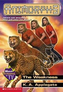new animorphs book 37 the weakness k a applegate pb 9780439106764