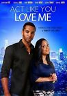 Act Like You Love Me 0741952740391 With Christian Keyes DVD Region 1
