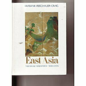 East Asia: Tradition and Transformation, Revised Edition