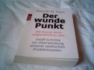 Der-wunde-Punkt-von-Wayne-W-Dyer-1980-Taschenbuch