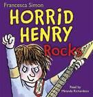 Horrid Henry Rocks: Book 19 by Francesca Simon (CD-Audio, 2010)