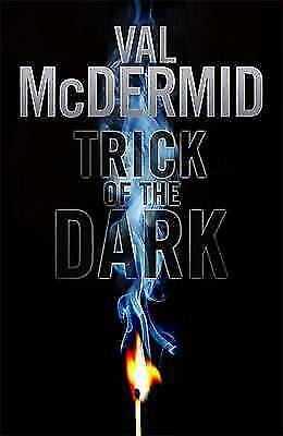 McDermid, Val, Trick Of The Dark, Hardcover, Excellent Book