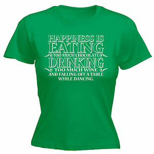 Image Is Loading Happiness Eating Chocolate Drinking Wine WOMENS T
