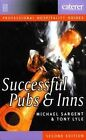 Successful Pubs and Inns by Tony Lyle, Michael Sargent (Hardback, 1994)