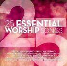25 Essential Worship Songs Various Artists Audio CD
