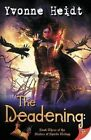The Deadening by Yvonne Heidt (Paperback, 2016)