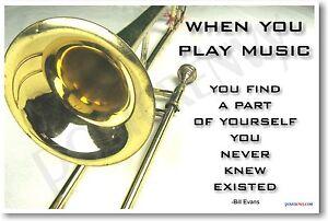 Music Trombone Bones NEW POSTER When you play music