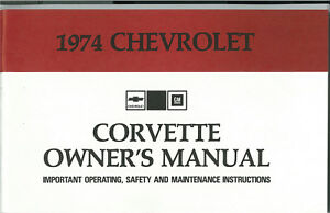 1974 c3 corvette owner s manual reproduction instructions ebay rh ebay com 1974 corvette service manual download 1974 corvette service manual
