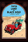 Land of Black Gold by Herge (Hardback, 2003)