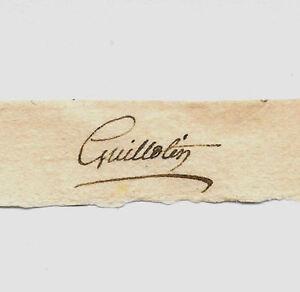 Joseph-Ignace Guillotin Autograph Reprint On Original Period 1790s Paper