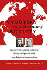 Vygotsky in 21st Century Society: Advances in Cultural Historical Theory and Praxis with Non-Dominant Communities by Peter Lang Publishing Inc (Hardback, 2011)