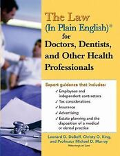 The Law (In Plain English) for Doctors, Dentists and Other Health Prof-ExLibrary