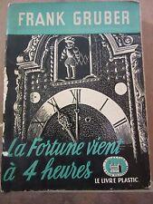 Frank Gruber: La fortune vient à 4 heures / Le Livre Plastic La Tour de Londres