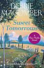 Sweet Tomorrows: A Rose Harbor Novel by Debbie Macomber (Paperback, 2016)