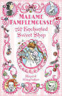 Madame Pamplemousse and the Enchanted Sweet Shop by Rupert Kingfisher (Paperback, 2011)