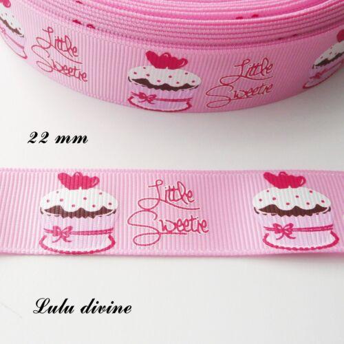 Petite chérie Ruban gros grain rose Gateau Little sweetie de 22 mm vendu au m