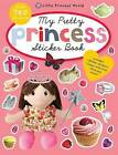 My Pretty Princess Sticker Book by Roger Priddy (Paperback, 2013)