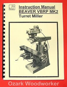 beaver vbrp mk2 turret milling machine instructions amp part image is loading beaver vbrp mk2 turret milling machine instructions amp