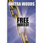 Indeed 9781452093123 by Anitra Woods Paperback