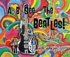 A, B, See the Beatles!: A Children's ABC Book by Jill Davis (Hardback, 2015)