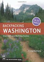 Backpacking Washington: Overnight And Multi-day Routes By Craig Romano, (paperba on Sale