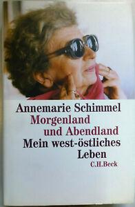 Morgenland und Abendland | Annemarie Schimmel | 2003 | NEUWERTIG