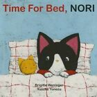 Time for Bed, Nori by Brigitte Weninger (Board book, 2015)