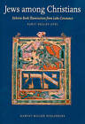 Jews Among Christians: Hebrew Book Illumination from Lake Constance by Sarit Shalev-Eyni (Hardback, 2010)