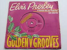 ELVIS PRESLEY GOLDEN GROOVES UK 45 IF EVERYDAY WAS LIKE CRISTMAS  BLUE CHRISTMAS