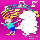 Arthur Pong and His Smelly Song by Jose Fernandez (Paperback / softback, 2013)