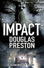 Impact by Douglas Preston (Paperback, 2010)